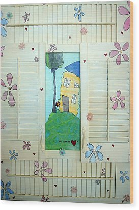 Home Is Where The Heart Is Wood Print by Lizzie  Johnson