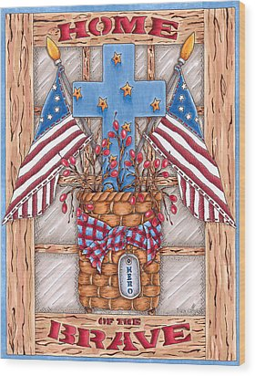 Home Of The Brave Wood Print by Tracy Campbell