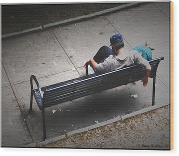 Hot And Homeless Wood Print by Brian Wallace