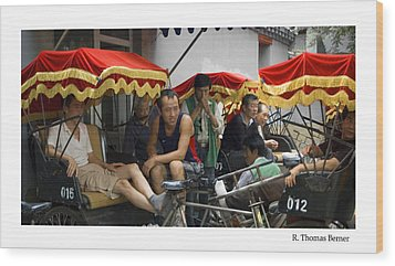 Hutong Tour Driveres Wood Print by R Thomas Berner
