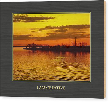 I Am Creative Wood Print by Donna Corless