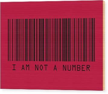 I Am Not A Number Wood Print by Michael Tompsett