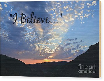 I Believe Wood Print by Sharon Soberon
