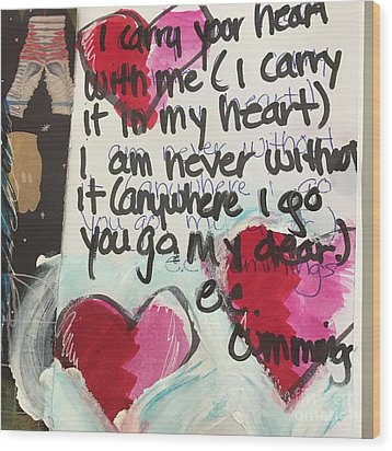 Wood Print featuring the painting I Carry Your Heart In My Heart II by Kim Nelson