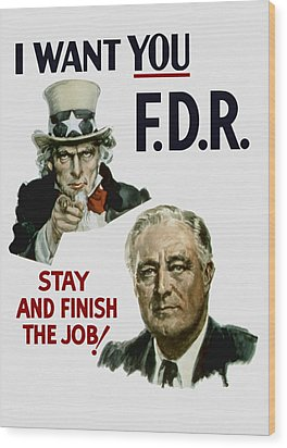 I Want You Fdr  Wood Print by War Is Hell Store