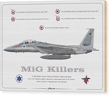 Wood Print featuring the drawing Iaf F-15d - Mig Killer by Amos Dor