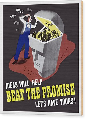 Wood Print featuring the digital art Ideas Will Help Beat The Promise by War Is Hell Store