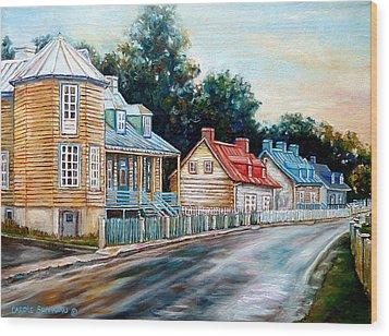 Ile D'orleans Quebec Street Scene Wood Print by Carole Spandau