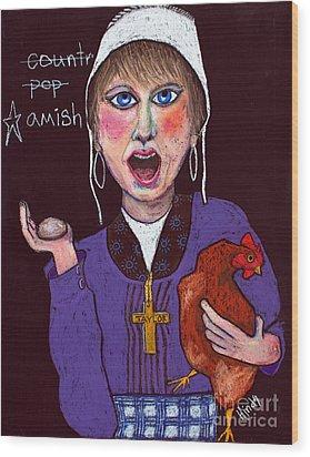 I'm Amish Wood Print