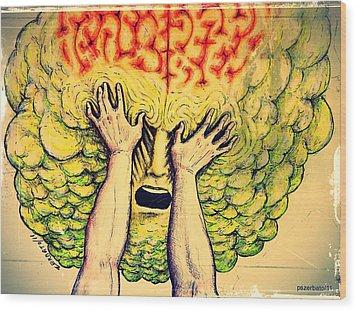 Imposition Of Desires Wood Print by Paulo Zerbato