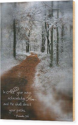 In All Your Ways Wood Print by Debra Straub
