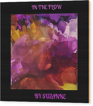 In The Flow Wood Print by Suzanne Canner
