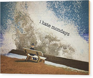 Incoming - Mondays Wood Print by Thomas Blood