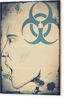 Infectious Substance Wood Print by Paulo Zerbato