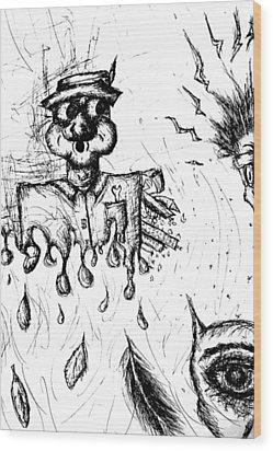 Insanity Wood Print by Jera Sky