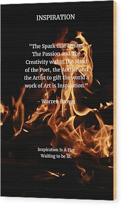 Inspiration And Creativity Wood Print by Warren Brown