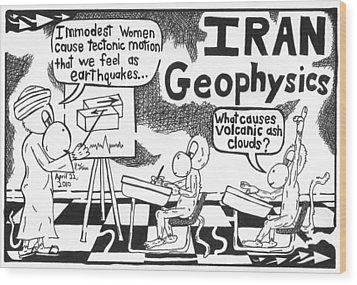 Iranian Geophysics Theories Wood Print by Yonatan Frimer Maze Artist