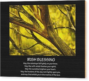 Irish Blessing Wood Print by Bonnie Bruno