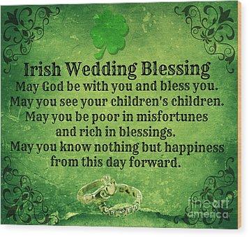Irish Wedding Blessing Wood Print