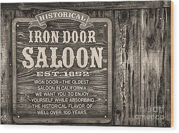 Iron Door Saloon 1852 Wood Print by David Millenheft