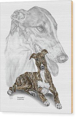Irresistible - Greyhound Dog Print Color Tinted Wood Print by Kelli Swan