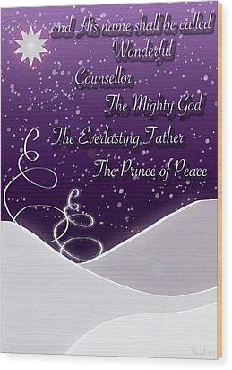 Isaiah Chapter 9 Verse 6 Christmas Card Wood Print by Lisa Knechtel