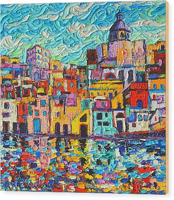 Italy Procida Island Marina Corricella Naples Bay Palette Knife Oil Painting By Ana Maria Edulescu Wood Print