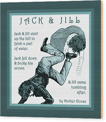 Jack And Jill Vintage Mother Goose Nursery Rhyme Wood Print by Marian Cates