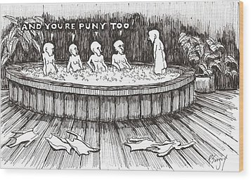 Wood Print featuring the drawing Jacuzzi 2 by R  Allen Swezey