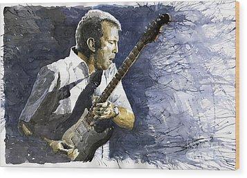 Jazz Eric Clapton 1 Wood Print by Yuriy  Shevchuk