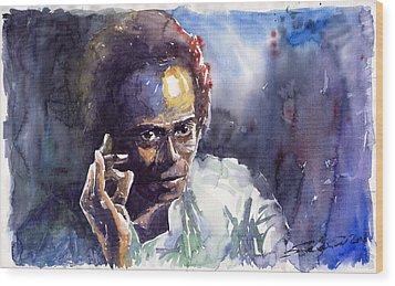Jazz Miles Davis 11 Wood Print by Yuriy  Shevchuk
