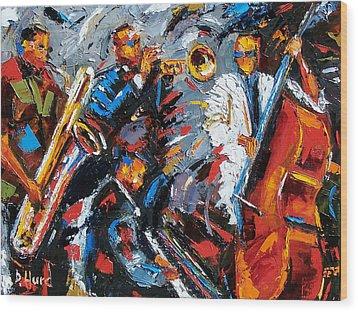 Jazz Unit Wood Print by Debra Hurd