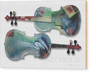 Jazz Violin - Poster Wood Print by Tim Nyberg