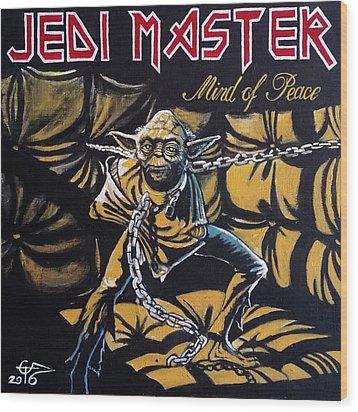 Jedi Master - Mind Of Peace Wood Print by Tom Carlton