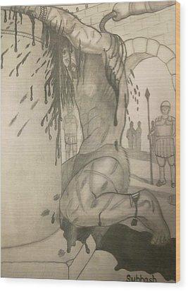 Jesus Being Beaten Wood Print by Subhash Mathew