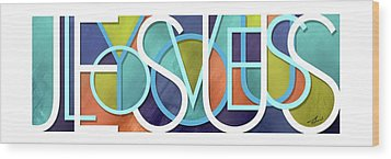 Jesus Loves You Wood Print by Shevon Johnson