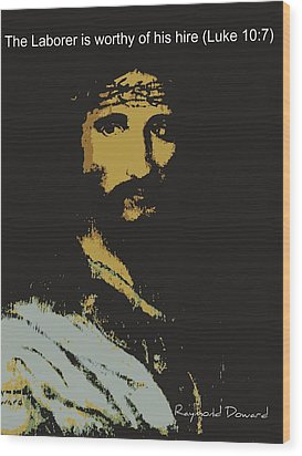 Jesus The Son Wood Print by Raymond Doward