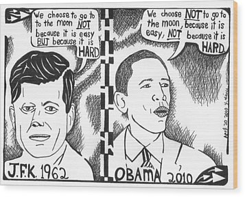 Jfk Vs Obama On Nasa Wood Print by Yonatan Frimer Maze Artist