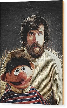 Wood Print featuring the digital art Jim Henson With Ernie by Taylan Apukovska