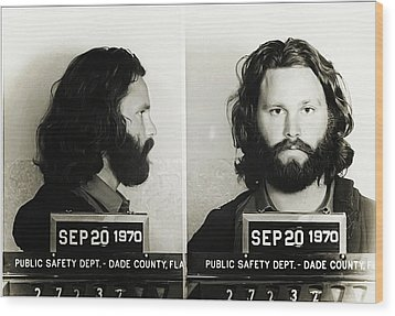 Jim Morrison Mugshot Wood Print by Bill Cannon