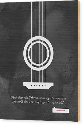 Jimi Hendrix Quote - Music Doesnt Lie .... Wood Print