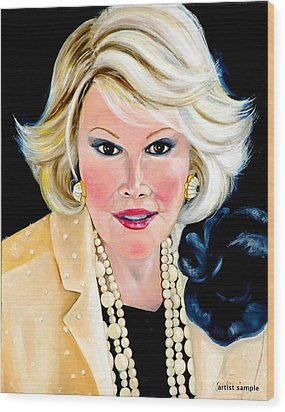 Joan Rivers Wood Print