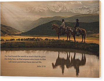 Wood Print featuring the photograph John 3 16 Scripture And Picture by Ken Smith
