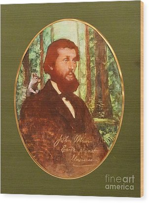 John Muir With Chip On His Shoulder Wood Print by Kean Butterfield