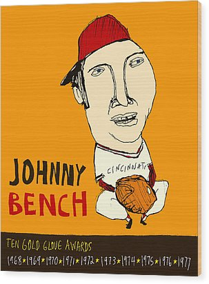 Johnny Bench Cincinnati Reds Wood Print by Jay Perkins