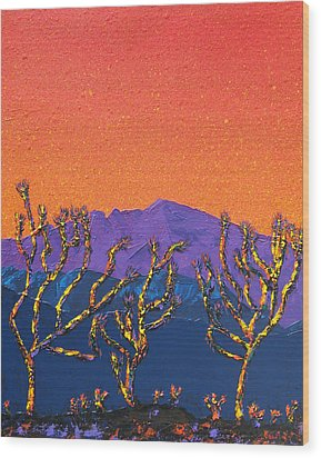 Joshua Trees Wood Print by Mayhem Mediums