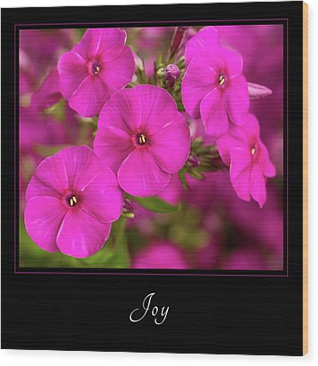 Wood Print featuring the photograph Joy 2 by Mary Jo Allen
