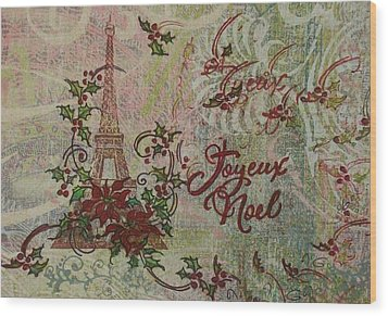 Joyeux Noel Wood Print by Gail Kent