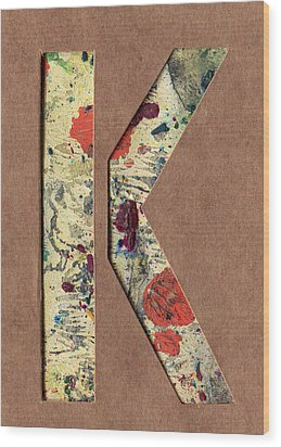 The Letter K Wood Print