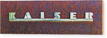 Kaiser Car Emblem On Rust Wood Print by Tony Grider